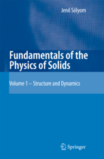 Fundamentals of the Physics of Solids - part 1